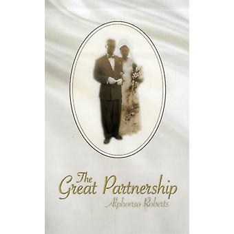 The Great Partnership by Alphonso Roberts