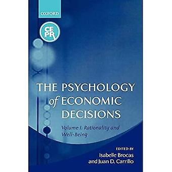 The Psychology of Economic Decisions: Rationality and Well-Being, Vol. 1