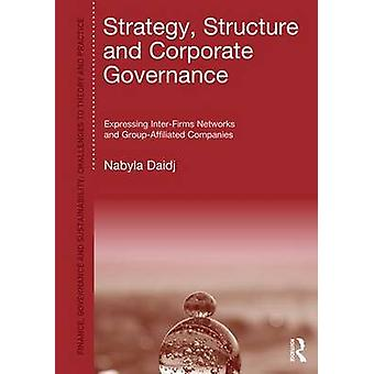 Strategy Structure and Corporate Governance