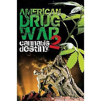 Guerra di droga americana 2: Cannabis Destiny [DVD] USA importare