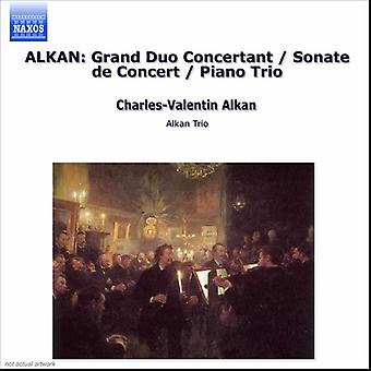 C. Alkan - Alkan: Sonate De Concert; Grand Duo Concertant; Klavier Trio [CD] USA importieren