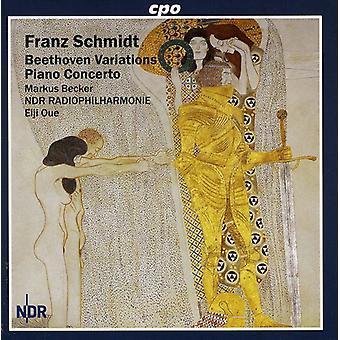 F el. Schmidt - Franz Schmidt: Beethoven variaciones; Piano Concerto [CD] USA importar