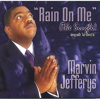 «Marvin Jefferys - Rain on Me importation USA [CD]
