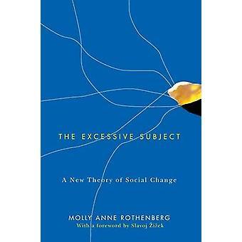 Overdreven genstand - en ny teori om Social forandring af Molly Anne Ro