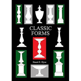 Classic Forms by Stuart Dyas - 9780854421909 Book