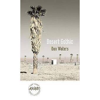 Gótico del desierto por Don aguas - libro 9781587296246