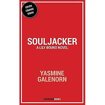 Souljacker by Yasmine Galenorn - 9781682307014 Book