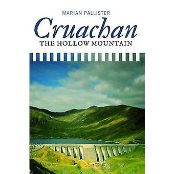 Cruachan! - The Hollow Mountain by Marian Pallister - 9781780272207 Bo