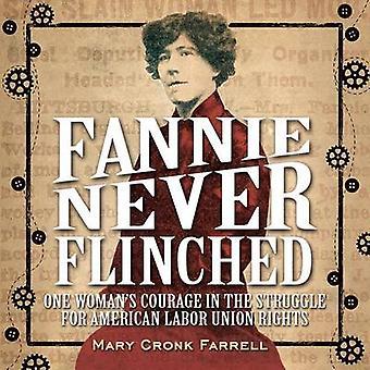 ファニー ・決して尻込み - 同盟の闘争の一人の女性の勇気