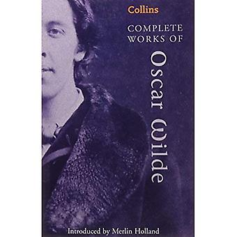 The Complete Works of Oscar Wilde (Collins Classics)