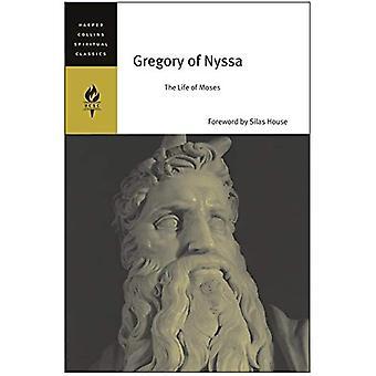 Gregorio de Nisa: la vida de Moises (HarperCollins espirituales clásicos)