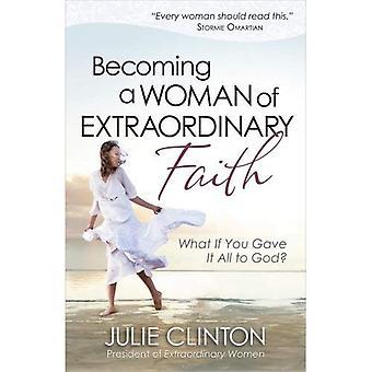 Een vrouw van buitengewone geloof