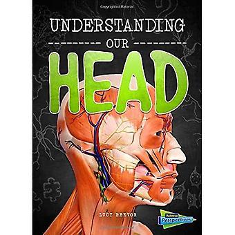 Forstå hodet (hjernen, kropp, Bones!)