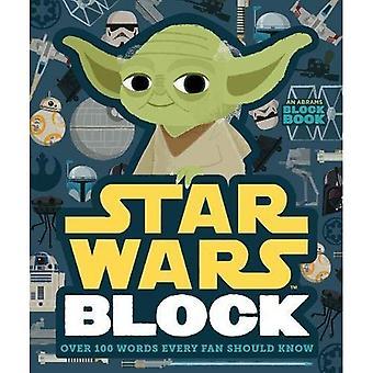 Bloc de Star Wars: Tous les fans de plus de 100 mots devraient savoir