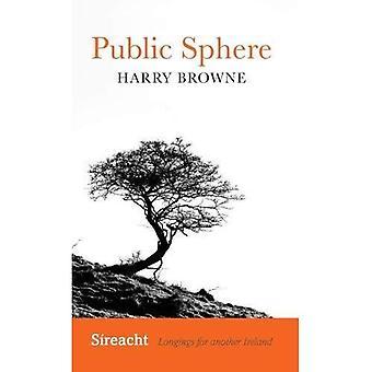 Publieke ruimte (Sireacht: verlangens voor een ander Ierland)