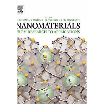 Nanomaterials From Research to Applications by Hosono & Hideo