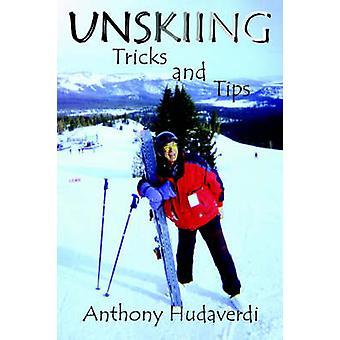 Unskiing Tricks og Tips af Hudaverdi & Anthony