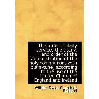La Orden del Servicio Diario la Litanía y orden de la Administración de la Santa Comunión con por William Dyce & Creado por la Iglesia de Inglaterra