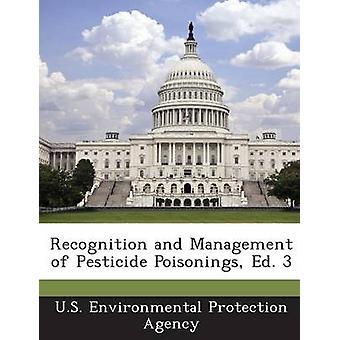Erkennung und Behandlung von Pestizid-Vergiftungen Hg. 3 durch die US Environmental Protection Agency