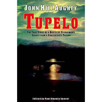 Tupelo by Aughey & John & Hill