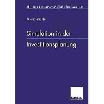 ケルステン & フランクによる der Investitionsplanung のシミュレーション
