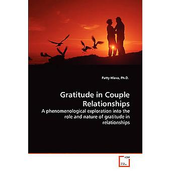 Gratitude in Couple Relationships by Hlava & Ph.D. & Patty