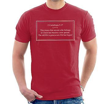 Religieuze citeert iemand die behoort tot Christus is geworden een nieuwe persoon mannen T-Shirt