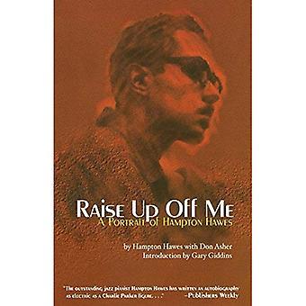 Raise up off me: ett porträtt av Hampton Hawes