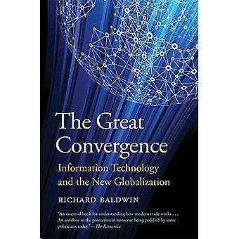 La gran convergencia: Tecnología de la información y la nueva globalización