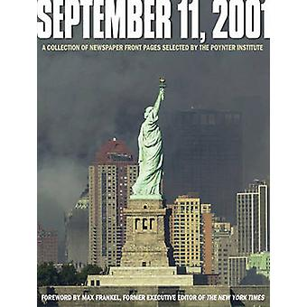September 11 - 2001 by Poynter Institute - The Poynter Institute - 97