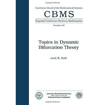 Topics in Dynamic Bifurcation Theory by Jack Hale - 9780821816981 Book