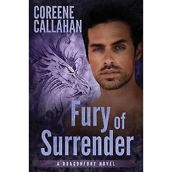 Fury of Surrender by Coreene Callahan - 9781612185057 Book
