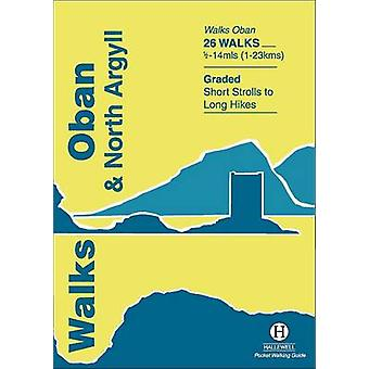 Walks Oban and North Argyll by Paul Williams - Rebecca Coope - 978187
