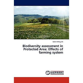 Biodiversity Assessment in Protected Area Effects of Farming System by Alhajj Ali Salem
