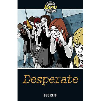 Rapid Plus 4A Desperate by Dee Reid - 9780435070731 Book