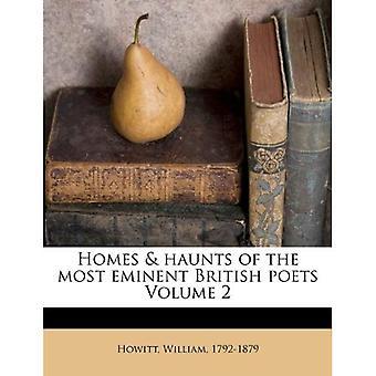 Homes & Haunts of the Most Eminent British Poets Volume 2