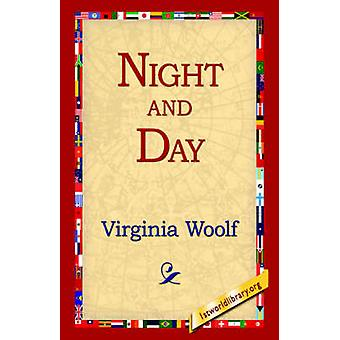 Night and Day by Woolf & Virginia