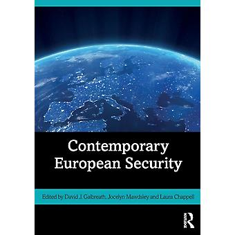 Contemporary European Security by David J Galbreath