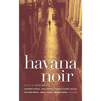 Havana Noir by Achy Obejas - 9781933354385 Book