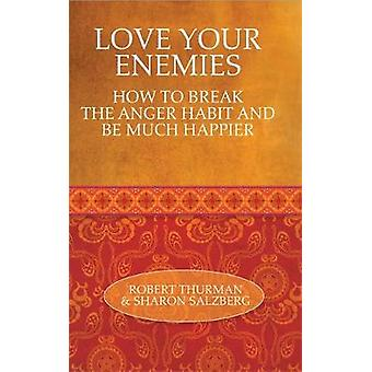 Love Your Enemies by Salzberg & Sharon