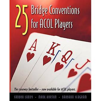 25 Bridge Conventions for Acol Players by Landy & Sandra