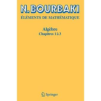 Algebre by Bourbaki & N