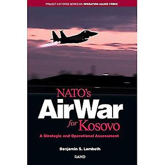 Guerre aérienne de l'OTAN pour le Kosovo : une évaluation stratégique et opérationnelle