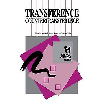 Transference Countertransference Chiron Clinical Series by SchwartzSalant & Nathan