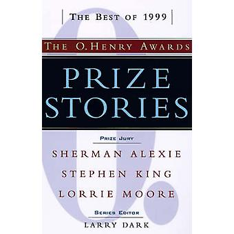 Prize Stories The O. Henry Awards by Dark & Larry
