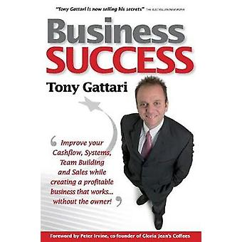Business Success by Gattari & Tony
