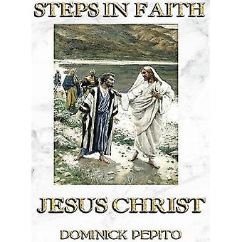 STEPS IN FAITH The Illustrated Life of Jesus Christ for Children by PEPITO & DOMINICK