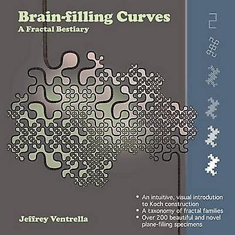 Brainfilling Curves A Fractal Bestiary by Ventrella & Jeffrey