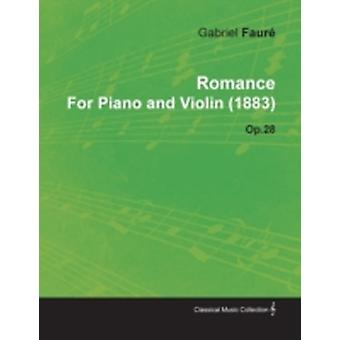 Romance by Gabriel Faur for Piano and Violin 1883 Op.28 by Faur & Gabriel