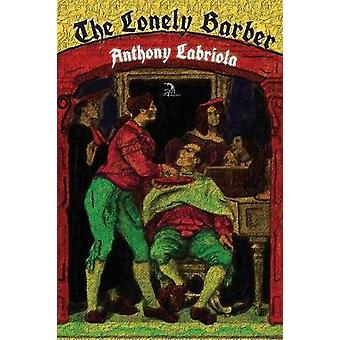 The Lonely Barber by Labriola & Anthony